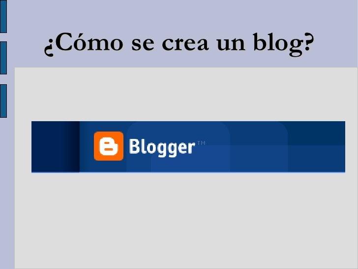 ¿Cómo se crea un blog?