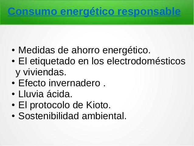 Consumo energético responsable. Slide 2