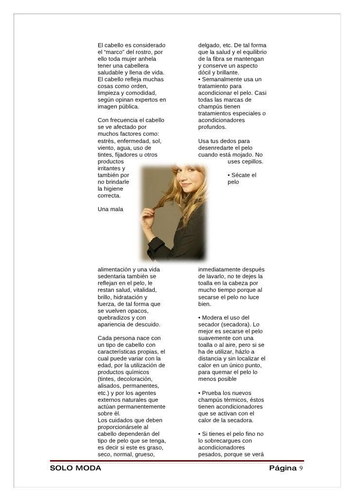 """El cabello es considerado     delgado, etc. De tal forma         el """"marco"""" del rostro, por    que la salud y el equilibri..."""