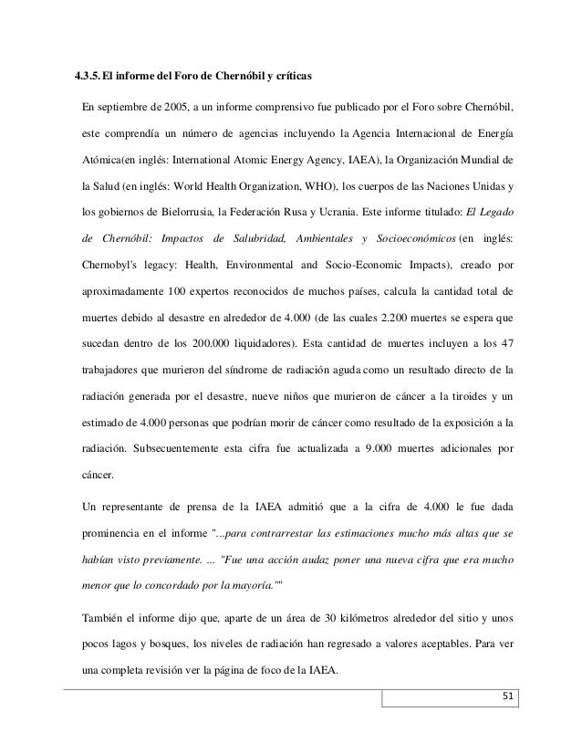 4.3.5. El informe del Foro de Chernóbil y críticas En septiembre de 2005, a un informe comprensivo fue publicado por el Fo...