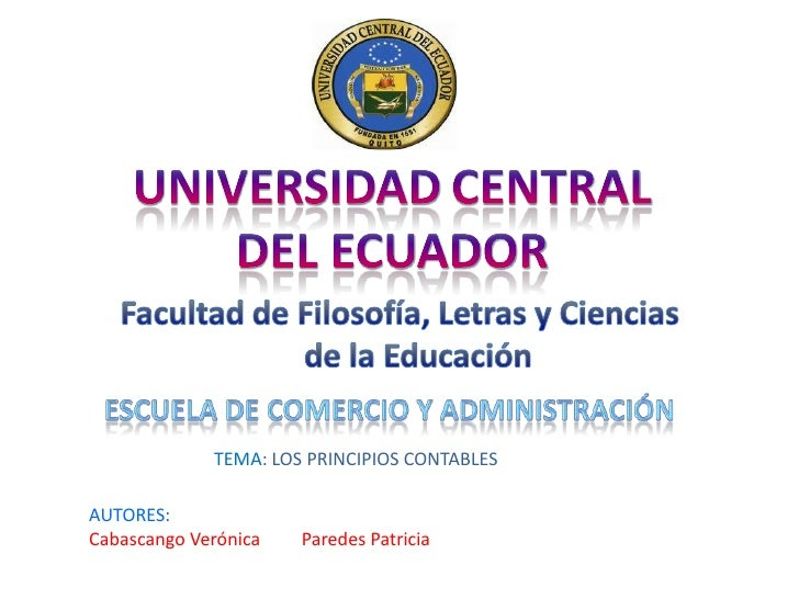 UNIVERSIDADCENTRAL DEL ECUADOR<br />Facultad de Filosofía, Letras y Ciencias <br />de la Educación<br />Escuela de Comerci...