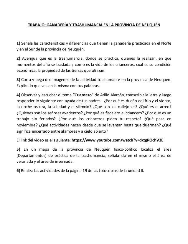 TRABAJO: GANADERÍA Y TRASHUMANCIA EN LA PROVINCIA DE NEUQUÉN  1) Señala las características y diferencias que tienen la ga...