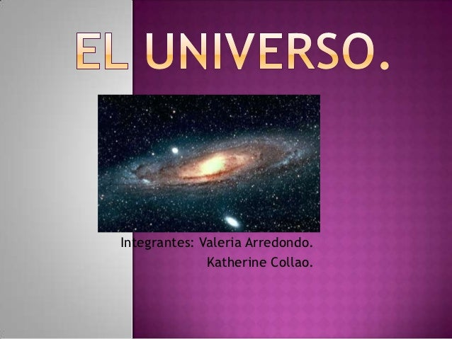 Integrantes: Valeria Arredondo.              Katherine Collao.
