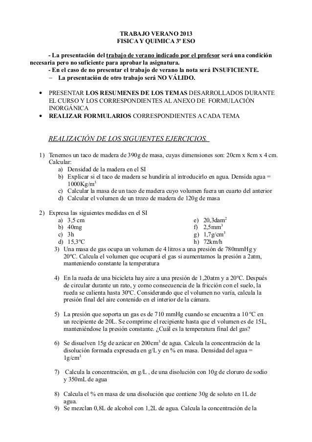 TRABAJO VERANO 2013FISICA Y QUIMICA 3º ESO- La presentación del trabajo de verano indicado por el profesor será una condic...