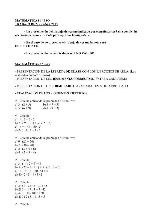 MATEMÁTICAS 1º ESOTRABAJO DE VERANO 2013- La presentación del trabajo de verano indicado por el profesor será una condició...