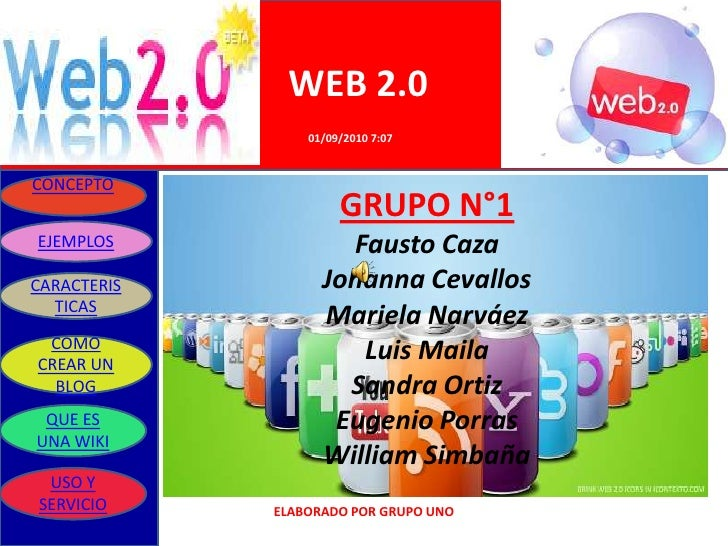 WEB 2.0                  01/09/2010 7:07   CONCEPTO                       GRUPO N°1 EJEMPLOS             Fausto Caza CARAC...
