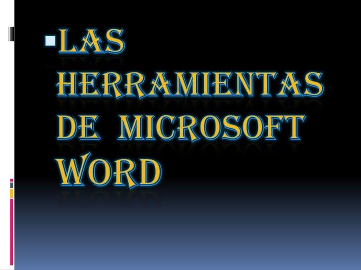 LAS BARRAS DEHERRAMIENTAS   DE WORD