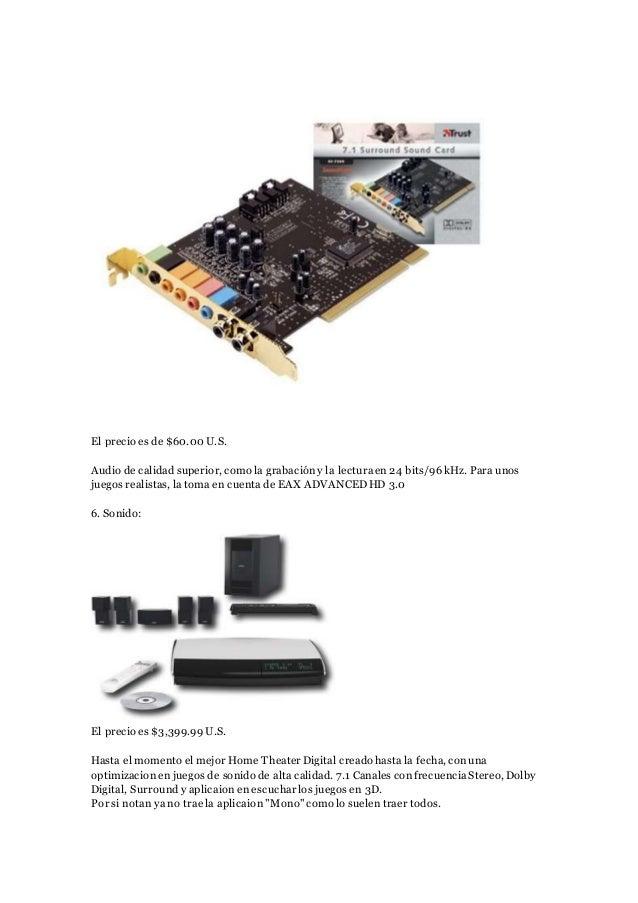 El precio es de $60.00 U.S. Audio de calidad superior, como la grabacióny la lecturaen 24 bits/96kHz. Para unos juegos rea...