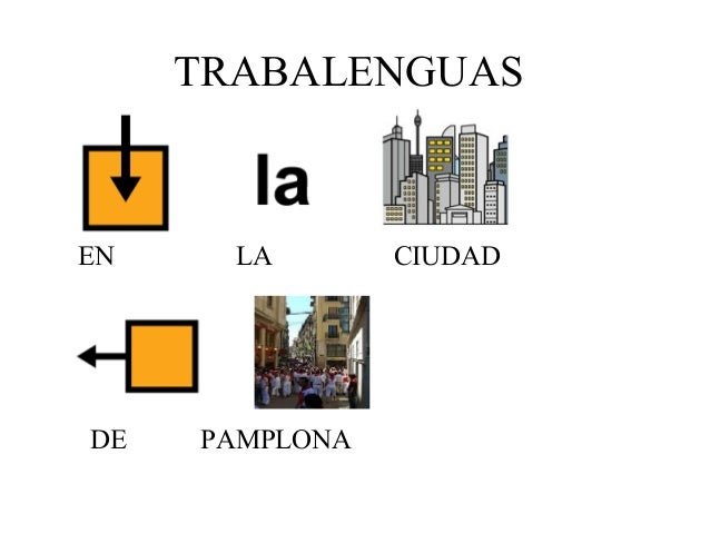 TRABALENGUAS EN LA CIUDAD DE PAMPLONA