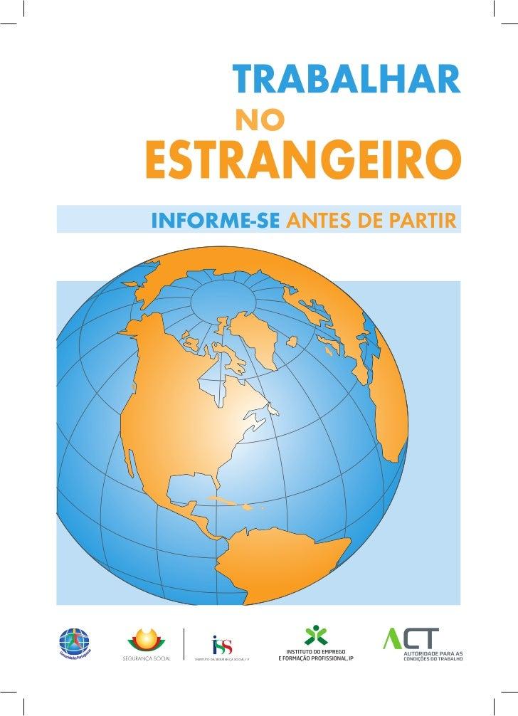 NOINFORME-SE ANTES DE PARTIR   INSTITUTO DA SEGURANÇA SOCIAL, I.P.