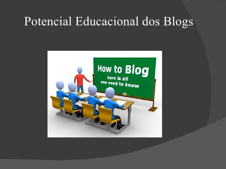 Potencial Educacional dos Blogs