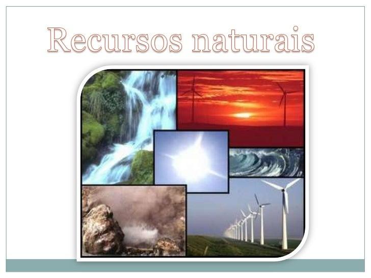 Recursos naturais<br />