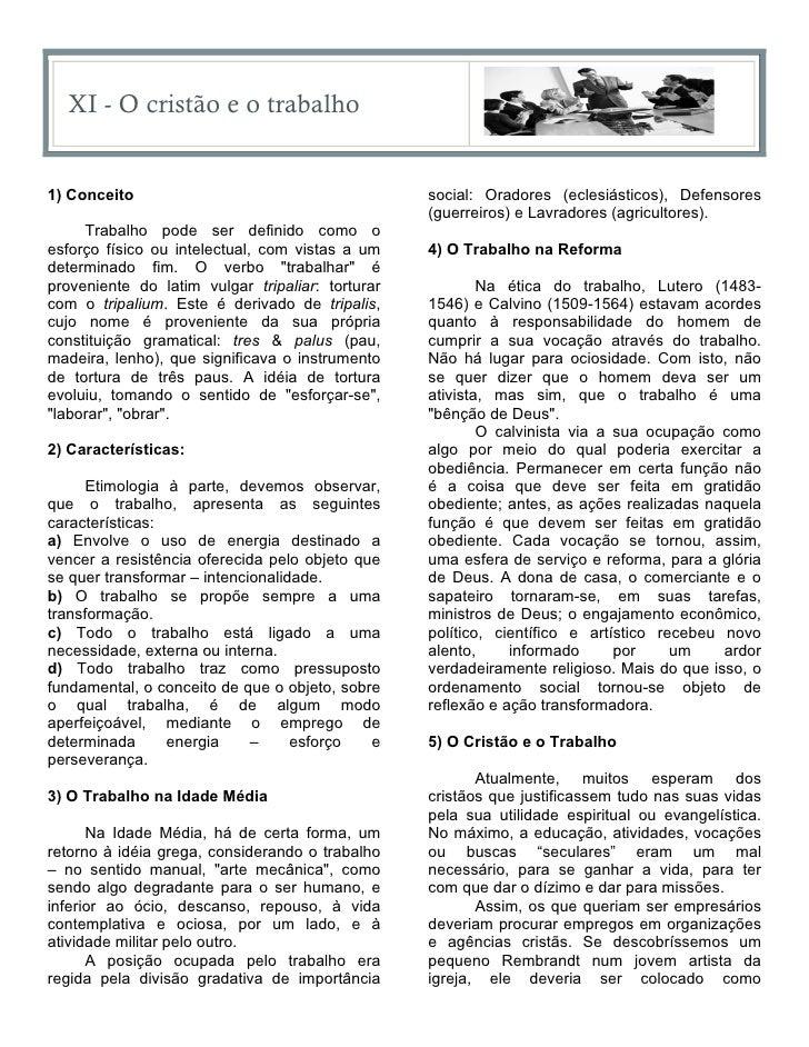 XI - O cristão e o trabalho1) Conceito                                       social: Oradores (eclesiásticos), Defensores ...
