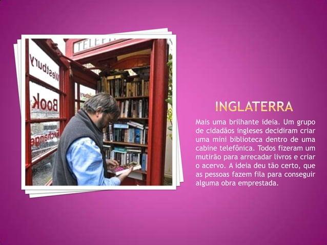 A Panificadora Pote de Mel abriga – sobre e dentro de duas geladeiras desativadas – livros que podem ser tomados emprestad...