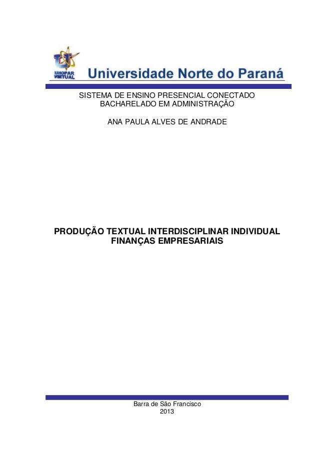 SISTEMA DE ENSINO PRESENCIAL CONECTADO BACHARELADO EM ADMINISTRAÇÃO ANA PAULA ALVES DE ANDRADE  PRODUÇÃO TEXTUAL INTERDISC...