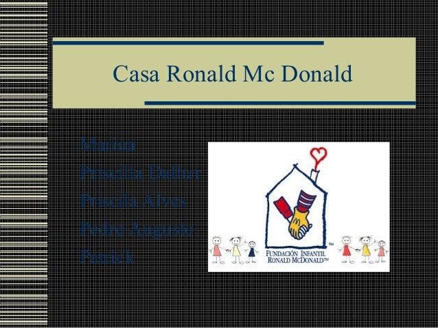 Casa Ronald Mc Donald Marina Priscilla Dalher Priscila Alves Pedro Augusto Patrick