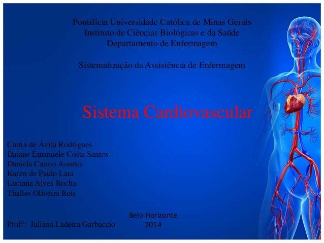 Pontifícia Universidade Católica de Minas Gerais Instituto de Ciências Biológicas e da Saúde Departamento de Enfermagem Si...