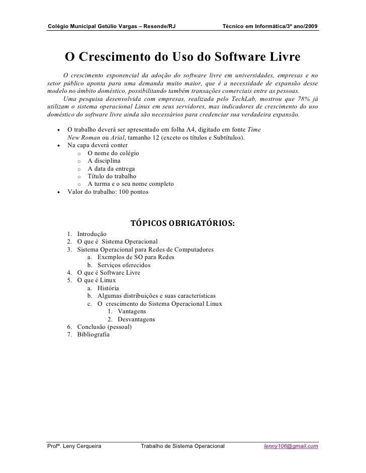 Colégio Municipal Getúlio Vargas – Resende/RJ                   Técnico em Informática/3º ano/2009            O Cresciment...