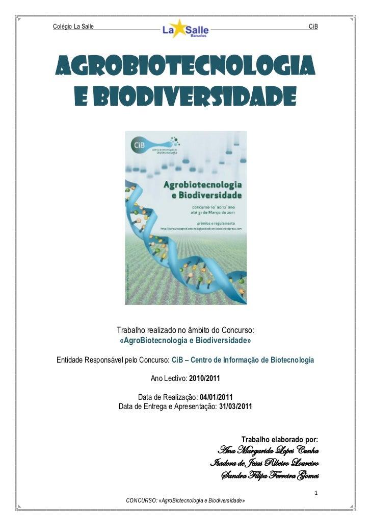 Colégio La Salle                                                                      CiB AGROBIOTECNOLOGIA  E BIODIVERSID...