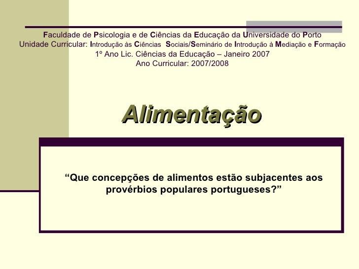 F aculdade de  P sicologia e de  C iências da  E ducação da  U niversidade do  P orto Unidade Curricular:  I ntrodução às ...