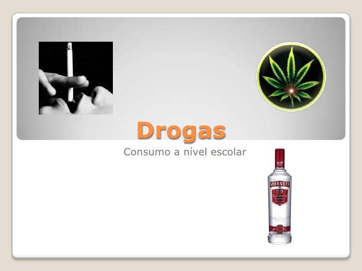 Drogas Consumo a nível escolar
