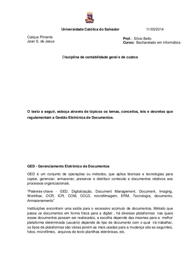Universidade Católica do Salvador 11/05/2014 Caíque Pimenta Jean S. de Jesus Disciplina de contabilidade geral e de custos...