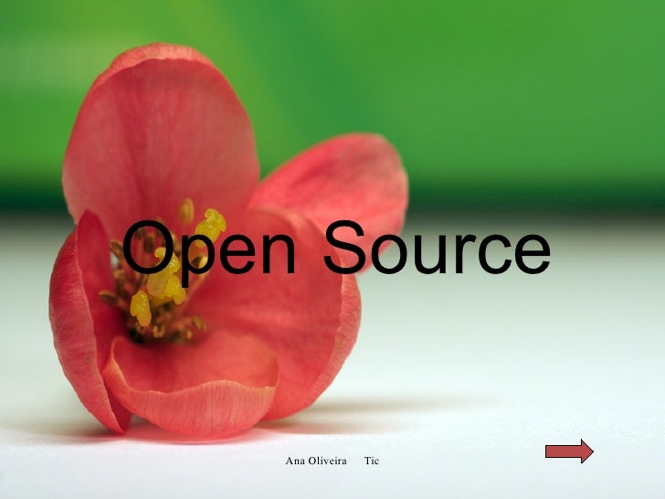 <ul><ul><li>Open Source </li></ul></ul>