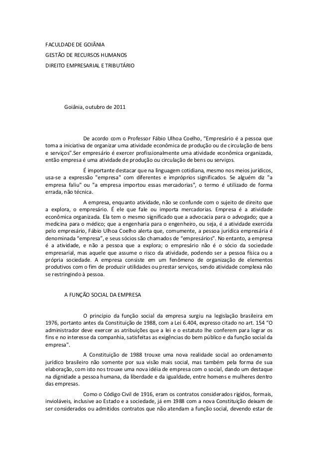 FACULDADE DE GOIÂNIAGESTÃO DE RECURSOS HUMANOSDIREITO EMPRESARIAL E TRIBUTÁRIO       Goiânia, outubro de 2011             ...