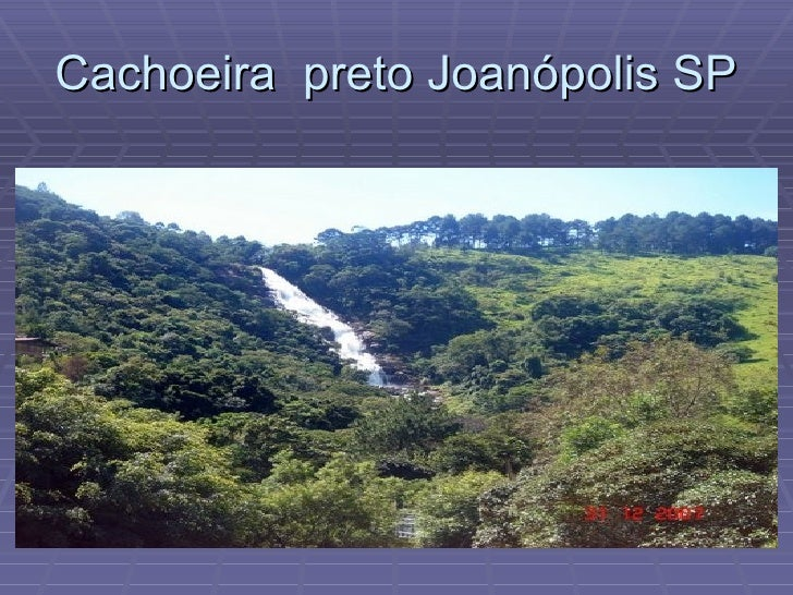 Cachoeira  preto Joanópolis SP