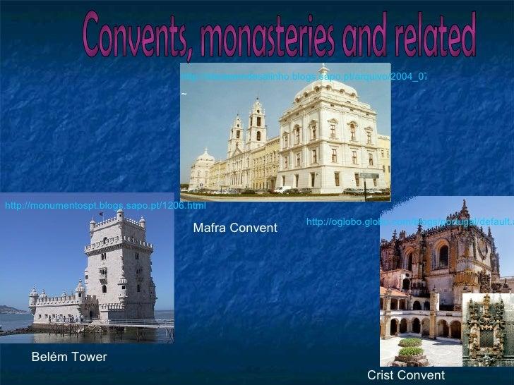 http://monumentospt.blogs.sapo.pt/1206.html http://ideiasemdesalinho.blogs.sapo.pt/arquivo/2004_07.html ~ Convents, monast...