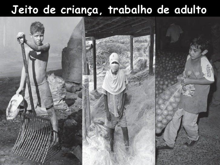 Trabalho Infantil Slide 2