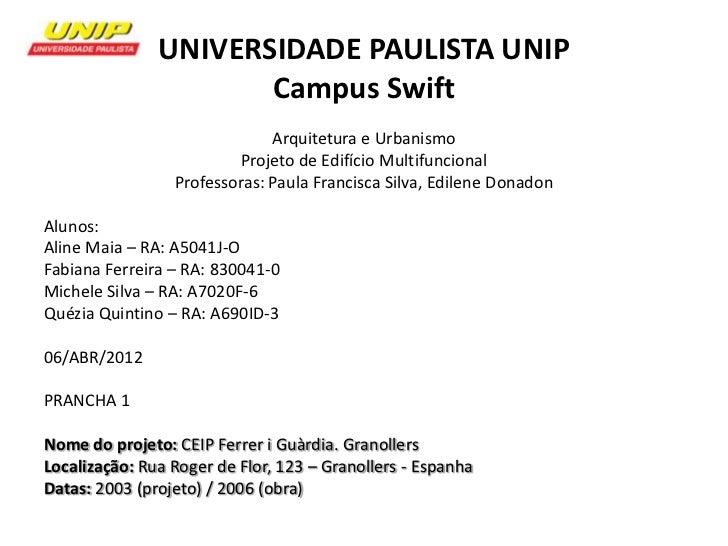 UNIVERSIDADE PAULISTA UNIP                      Campus Swift                              Arquitetura e Urbanismo         ...