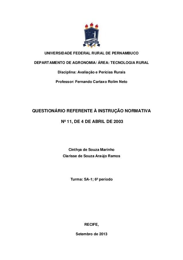 UNIVERSIDADE FEDERAL RURAL DE PERNAMBUCO DEPARTAMENTO DE AGRONOMIA/ ÁREA: TECNOLOGIA RURAL Disciplina: Avaliação e Perícia...