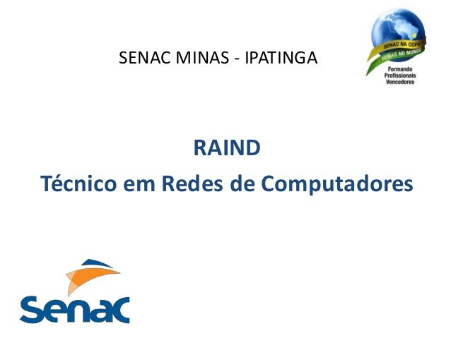 SENAC MINAS - IPATINGA  RAIND  Técnico em Redes de Computadores