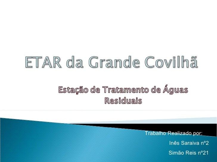 Trabalho Realizado por: Inês Saraiva nº2 Simão Reis nº21
