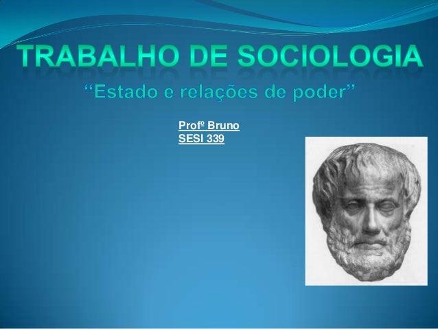 Profº Bruno SESI 339