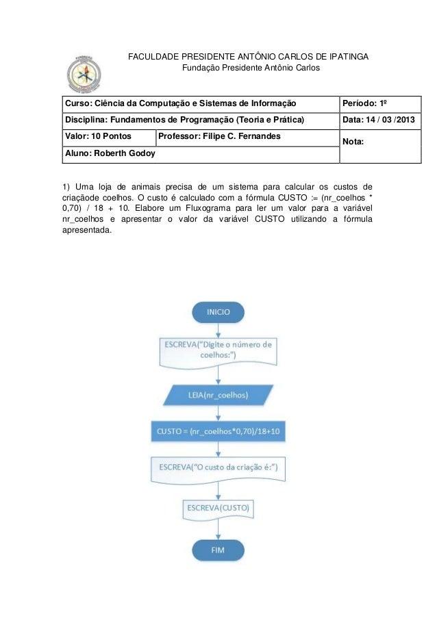 FACULDADE PRESIDENTE ANTÔNIO CARLOS DE IPATINGA                         Fundação Presidente Antônio CarlosCurso: Ciência d...