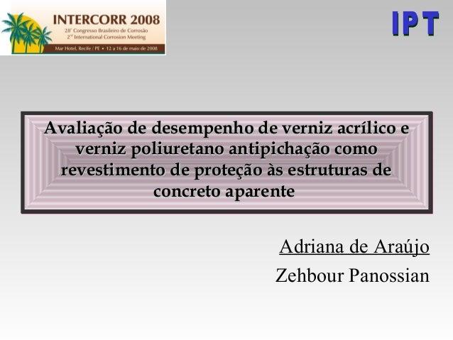 Avaliação de desempenho de verniz acrílico eAvaliação de desempenho de verniz acrílico everniz poliuretano antipichação co...