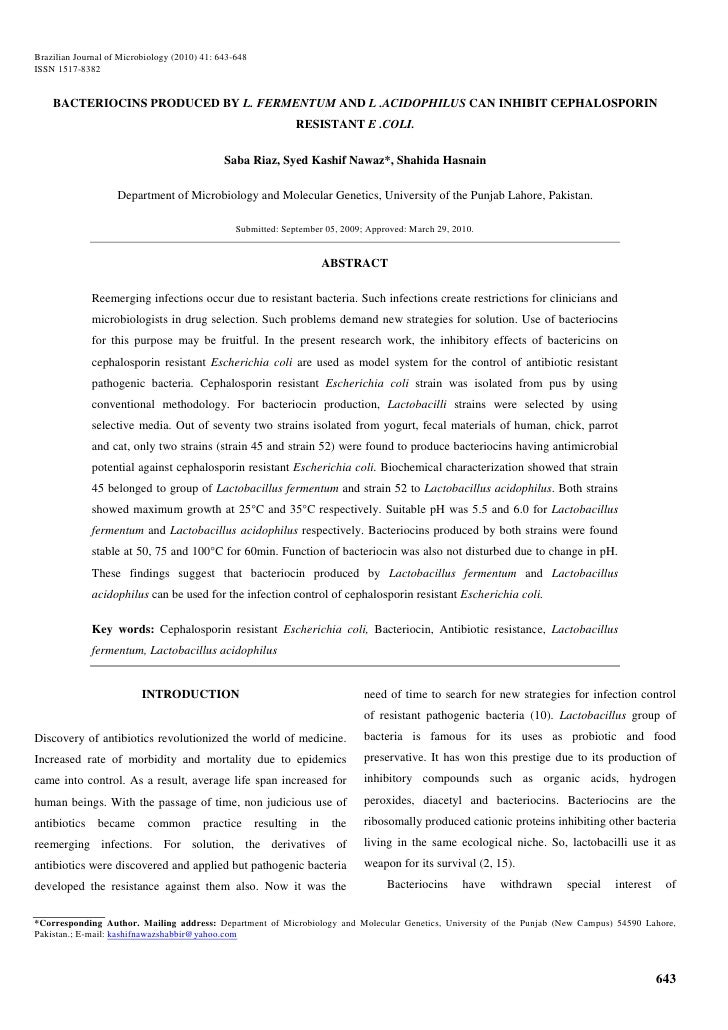 Brazilian Journal of Microbiology (2010) 41: 643-648ISSN 1517-8382    BACTERIOCINS PRODUCED BY L. FERMENTUM AND L .ACIDOPH...
