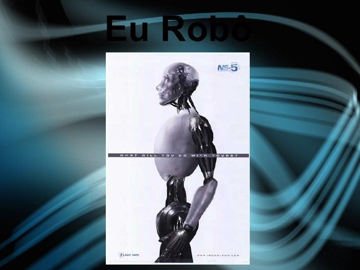 Eu Robô