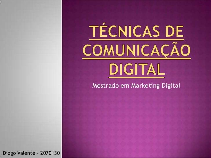 Mestrado em Marketing DigitalDiogo Valente - 2070130