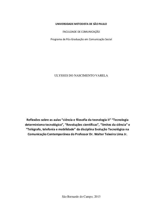 UNIVERSIDADE METODISTA DE SÃO PAULO FACULDADE DE COMUNICAÇÃO Programa de Pós-Graduação em Comunicação Social  ULYSSES DO N...