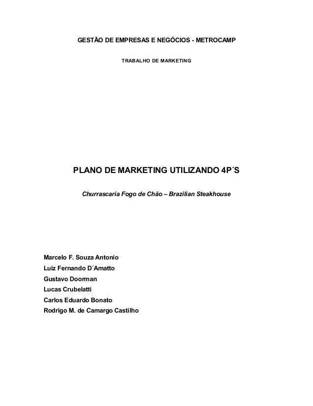 GESTÃO DE EMPRESAS E NEGÓCIOS - METROCAMP                           TRABALHO DE MARKETING         PLANO DE MARKETING UTILI...