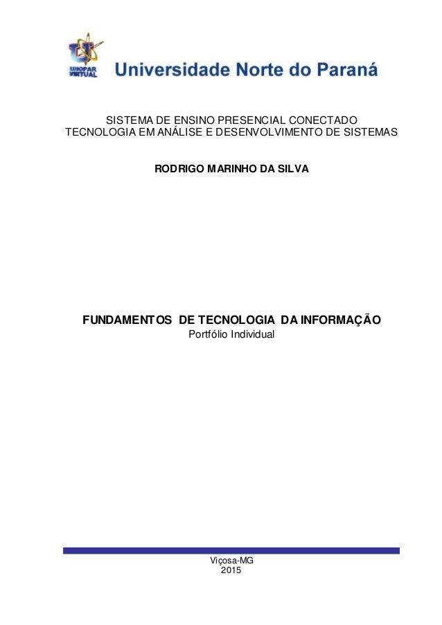 Viçosa-MG 2015 SISTEMA DE ENSINO PRESENCIAL CONECTADO TECNOLOGIA EM ANÁLISE E DESENVOLVIMENTO DE SISTEMAS RODRIGO MARINHO ...