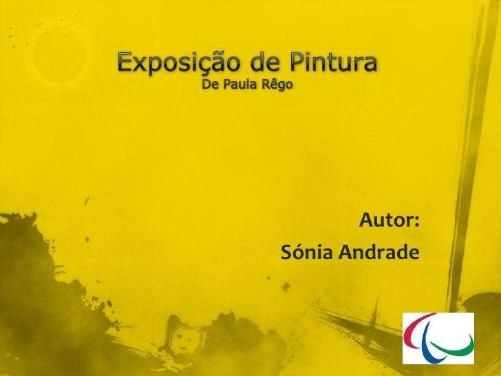 Exposição de PinturaDe Paula Rêgo<br />Autor:<br />Sónia Andrade<br />
