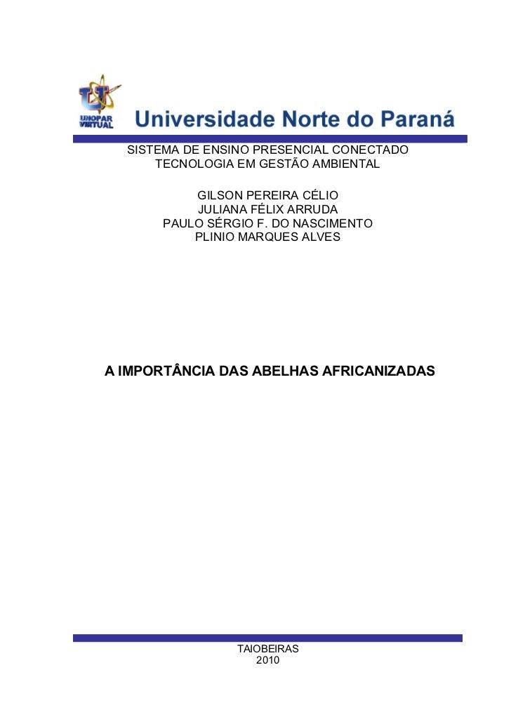SISTEMA DE ENSINO PRESENCIAL CONECTADO      TECNOLOGIA EM GESTÃO AMBIENTAL          GILSON PEREIRA CÉLIO          JULIANA ...