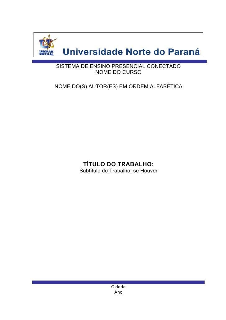 SISTEMA DE ENSINO PRESENCIAL CONECTADO              NOME DO CURSO  NOME DO(S) AUTOR(ES) EM ORDEM ALFABÉTICA             TÍ...