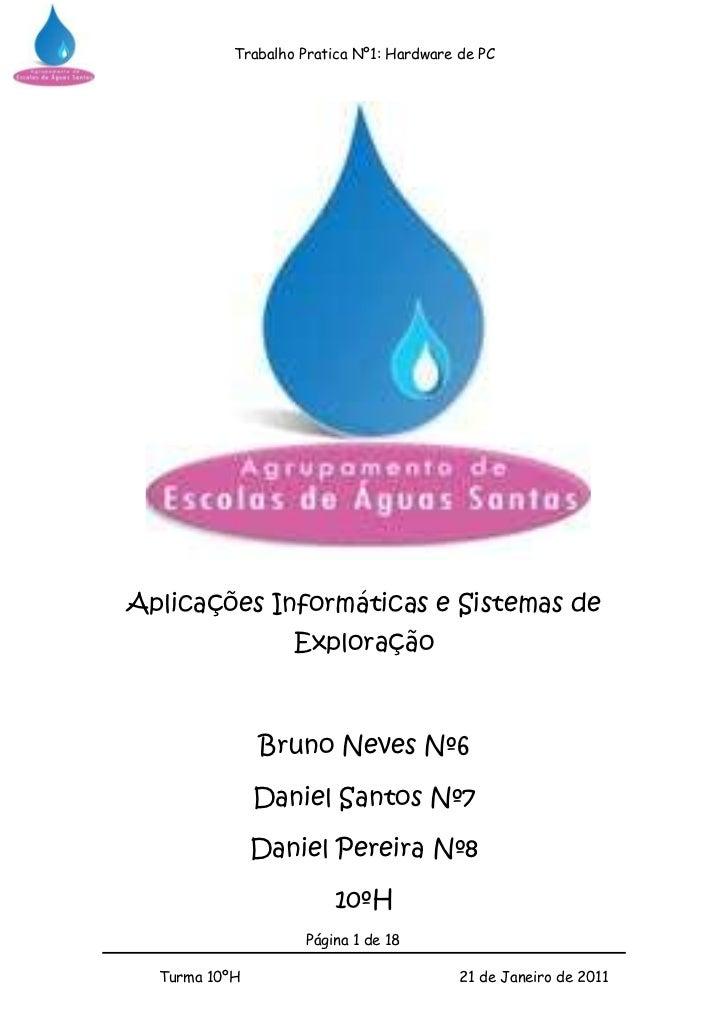 433705150495<br />Aplicações Informáticas e Sistemas de Exploração<br />Bruno Neves Nº6<br />Daniel Santos Nº7<br />Daniel...
