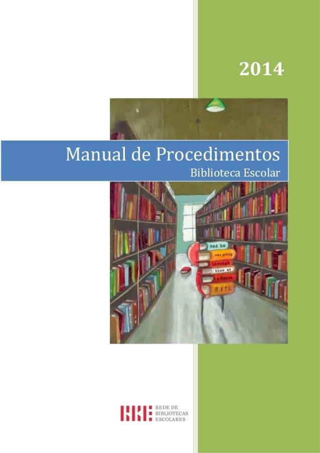 Manual de Procedimentos Biblioteca Escolar 2014