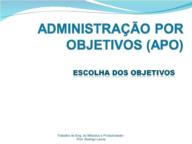 Trabalho de Eng. de Métodos e Produtividade -             Prof. Rodrigo Lauria